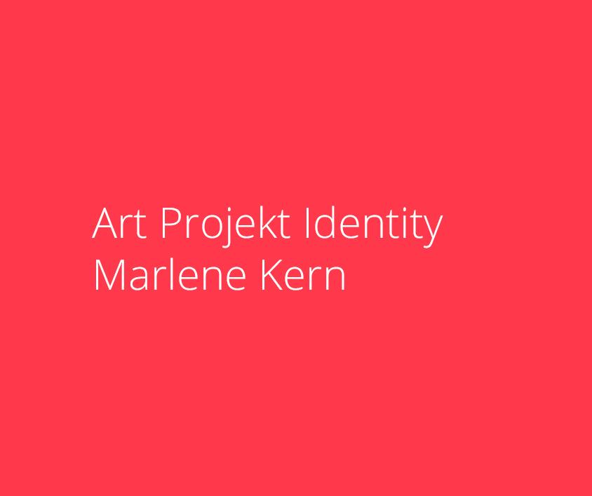 Art Project Identity, Marlene Kern
