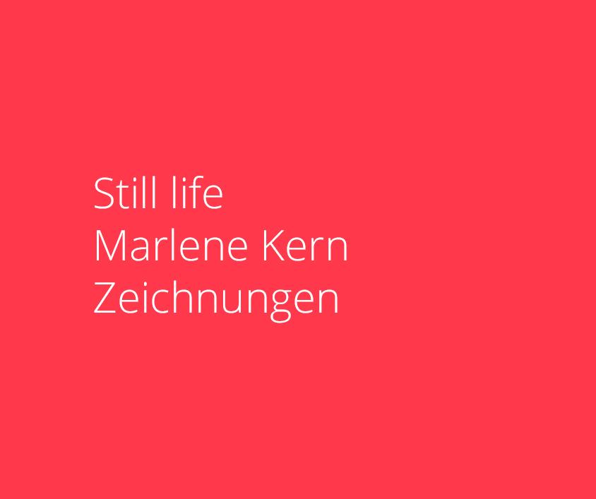 Still life, Marlene Kern, Drawings